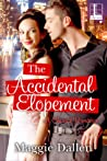 The Accidental Elopement (Chance Romance #3)
