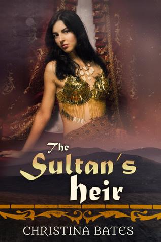 The Sultan's Heir by Christina  Bates