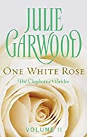 One White Rose (Clayborne Brides Book 2)