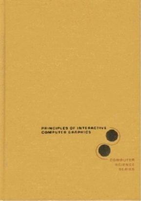 Principles of Interactive Computer Graphics