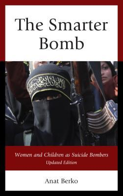 Smarter Bomb: Women and Children as Suicide Bombers (Updated)