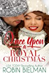 Once Upon a Royal Christmas (The Palotays of Montana #2)