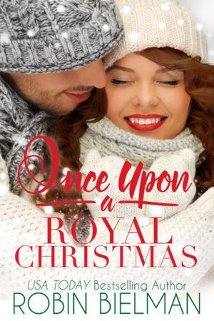Once Upon a Royal Christmas (The Palotays of Montana #2)
