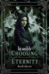 Choosing Eternity (The New Era Saga #3)