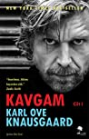 Kavgam by Karl Ove Knausgård