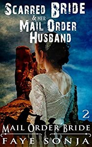 The Scarred Bride & Her Mail Order Husband (Band of Sister Outlaws #2)