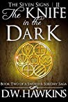 The Knife in the Dark (The Seven Signs #2)