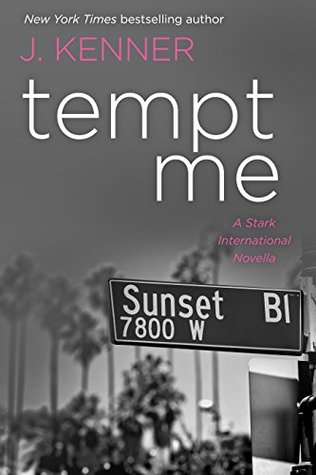 Tempt Me by J. Kenner
