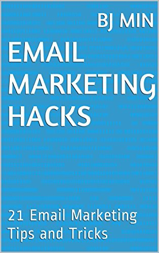 Email Marketing Hacks - BJ MIN