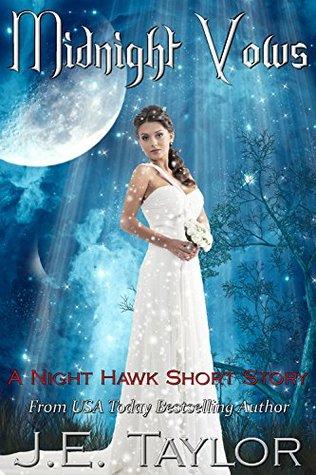 Midnight Vows: A Night Hawk Short Story