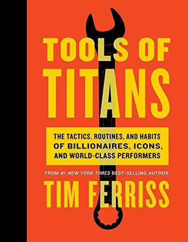 Timothy Ferriss-Tools of Titans