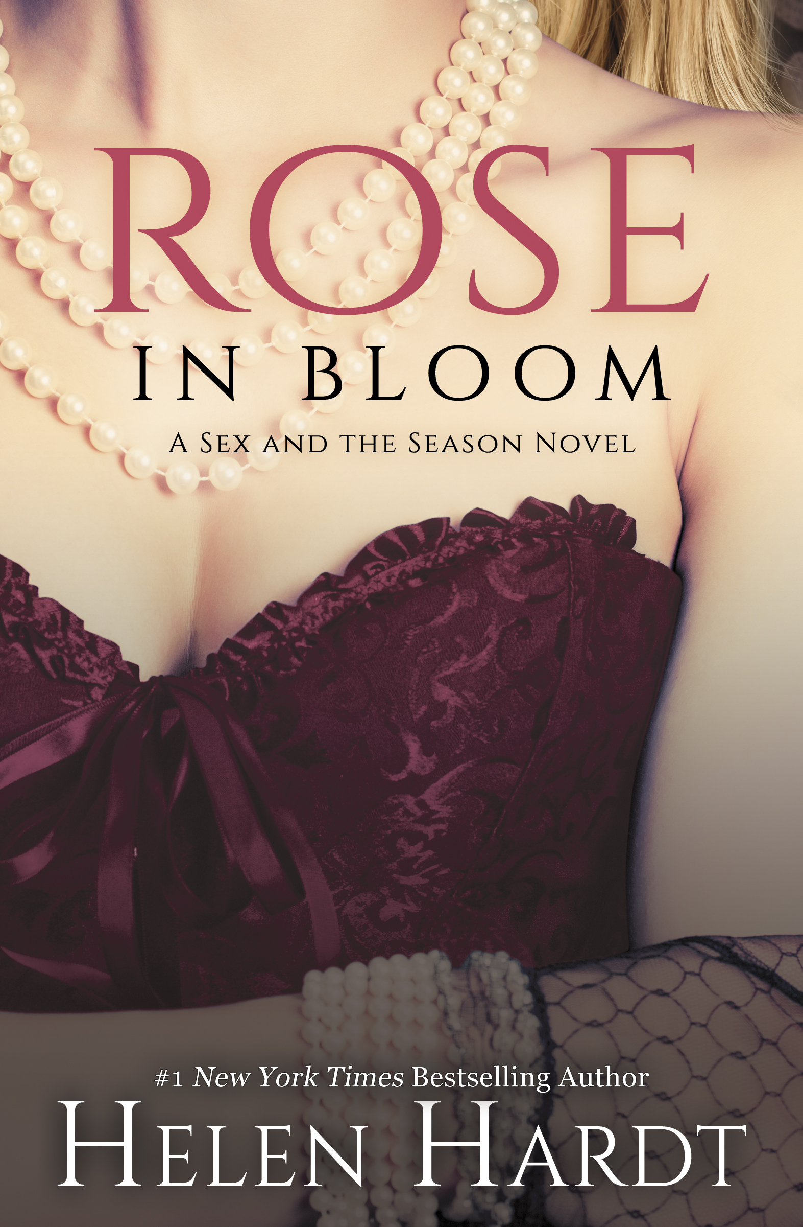Rose in Bloom  Sex and the Seas - Helen Hardt