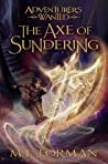 The Axe of Sundering (Adventurers Wanted, #5)