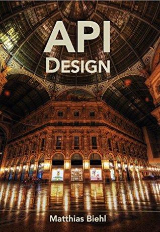 RESTful API Design by Matthias Biehl