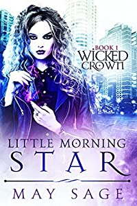 Little Morning Star (Wicked Crown #1)
