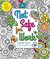 Not Safe for Work: A Swear Word Coloring Book
