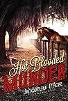 Hot Blooded Murder (Bryn Wiley murder mysteries. Book 1)