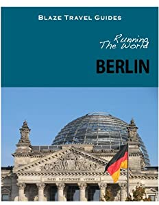 Running The World: Berlin, Germany