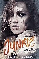 Junkie (Broken Doll, #1)
