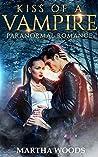 Kiss Of A Vampire (The Vampire Prophecies #1)