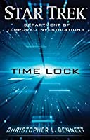 Time Lock (Star Trek: Department of Temporal Investigations #4)