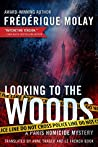 Looking to the Woods (Paris Homicide, #4)