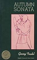 Autumn Sonata: Selected Poems of Georg Trakl