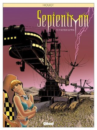 Septentryon Tome 3 : Secteur Glypha