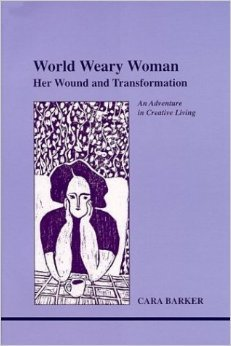 World Weary Woman: Her Wound and Transformation