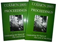 The Ring Goes On: Proceedings Of The Tolkien 2005 Conference    50 Years Of The Lord Of The Rings