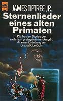Sternenlieder eines alten Primaten. Erzählungen.