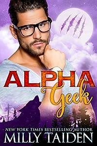 Alpha Geek (Alpha Geek, #1)
