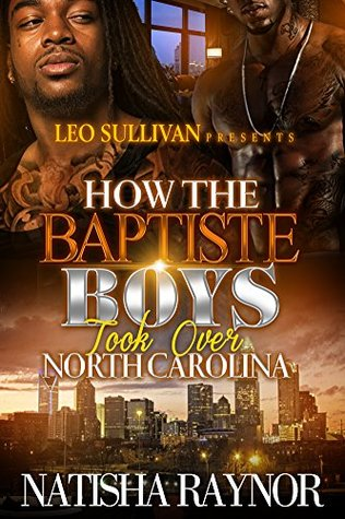 How the Baptiste Boys Took Over North Carolina (How the Baptiste Boys Took Over North Carolins Book 1)