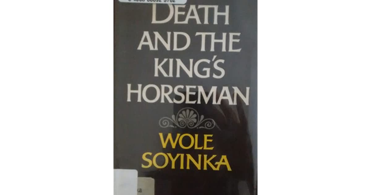 the theme of suicide in death and the kings horseman by wole soyinka Start studying death and the king's horseman review  cultures wole soyinka was exposed to duty and responsibility soyinka altered facts to emphasize this theme.