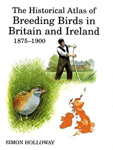 The Historical Atlas of Breeding Birds in Britain and Ireland 1875-1900