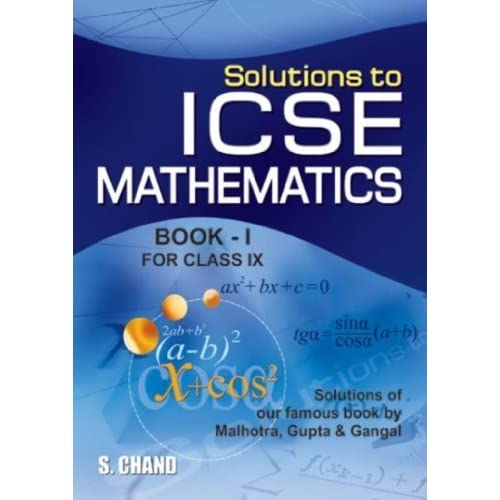 Solutions to ICSE Mathematics for Class 9 by O P  Malhotra