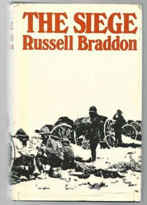 The Siege by Russell Braddon