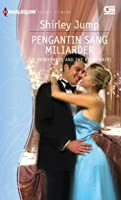 The Bridesmaid and the Billionaire - Pengantin Sang Miliarder (Diamond Brides)