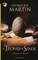 Il trono di spade (Le cronache del ghiaccio e del fuoco #1)
