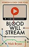 Blood Will Stream (Hobson & Choi #4)