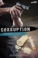 Corruption (Diversion #3)