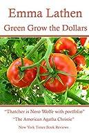 Green Grow the Dollars: An Emma Lathen Best Seller