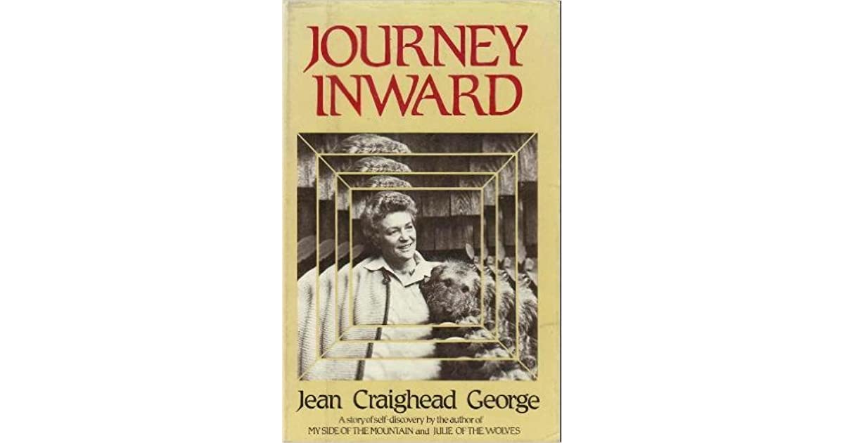 Jean Craighead George Quotes: The Journey Inward By Jean Craighead George