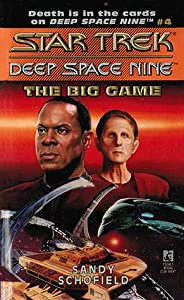 The Big Game (Star Trek: Deep Space Nine, #4)