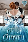 To Redeem a Rake (The Heart of a Duke, #11)