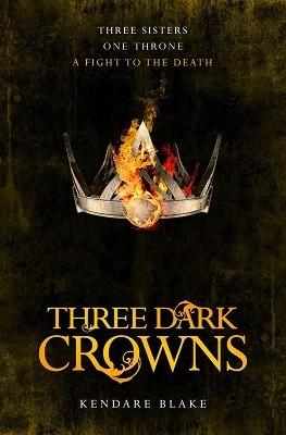 Three Dark Crowns (Three Dark Crowns #1)