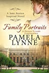 Family Portraits: A Dearest Friends Continuation (Austen Inspired Romance Book 2)