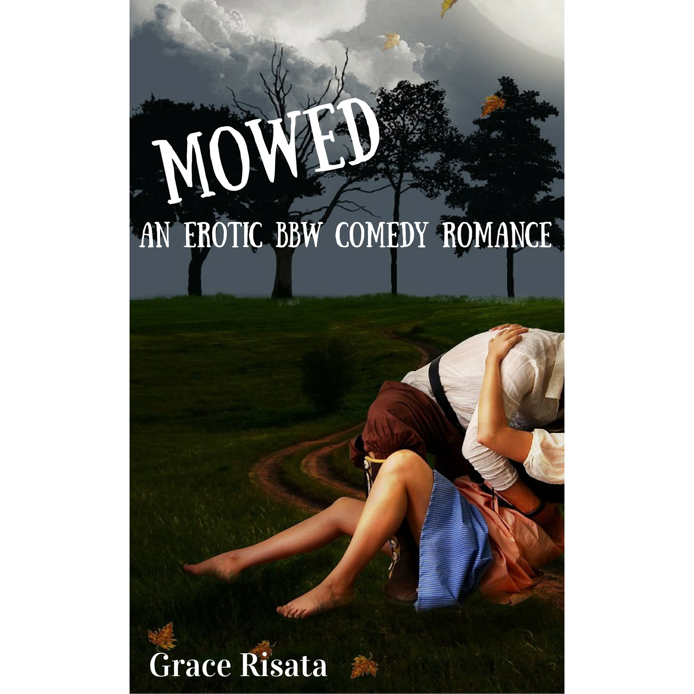 mowed: an erotic bbw comedy romancegrace risata