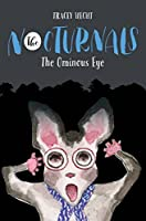 The Ominous Eye (The Nocturnals #2)
