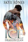Ice (Dragon Clan, #1)